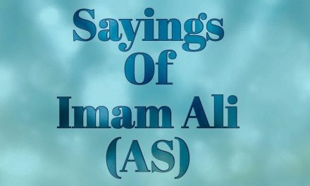 Sayings of Imam Ali (AS) (part 1)