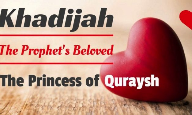 Lady Khadija , The Wise Lady Of Islam